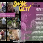 Background to their hugely successful NatGeo Wild Series Snake City